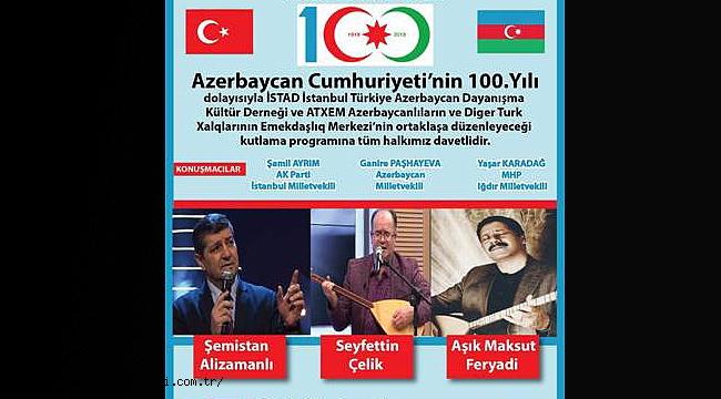 Azerbaycan'ın 100. Yılı Iğdır'da Kutlanacak