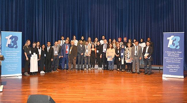 3. Uluslararası 13. Ulusal Sağlık ve Hastane İdaresi Kongresi Yapıldı