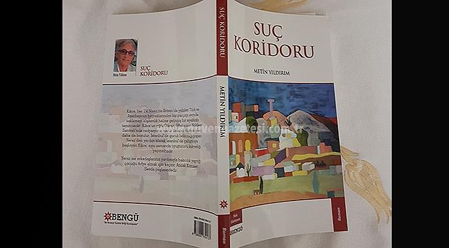 """Yazar Metin Yıldırım'dan Yeni Kitap """"Suç Koridoru"""""""